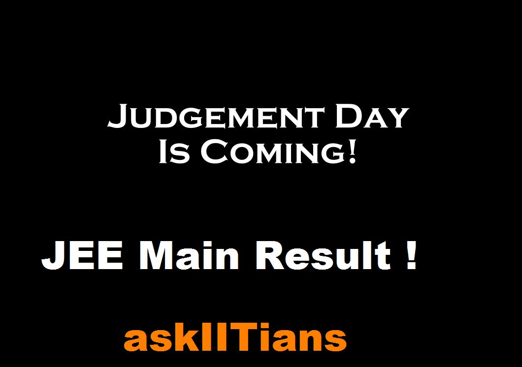 The Judgment Day: Students Wait with Bated Breath for JEE-Main 2014 Result Tomorrow