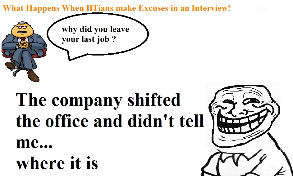 What Happens When IITians Make Excuses in an Interview!